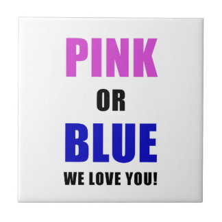 Pink or Blue We Love You Ceramic Tiles