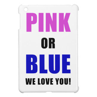 Pink or Blue We Love You iPad Mini Covers