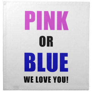 Pink or Blue We Love You Napkin