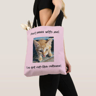 """Pink Orange Cat """"Don't mess with me!"""" Tote Bag"""