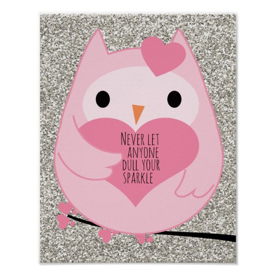 Pink Owl Sparkle Quote Poster