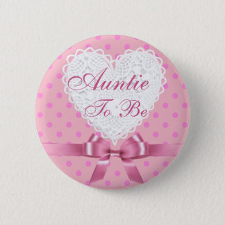 Pink Polka Dot Auntie to be Baby Shower Button