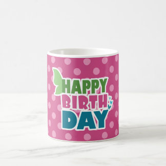 Pink polka dots happy birthday mug