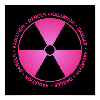 Pink Radiation Warning Poster