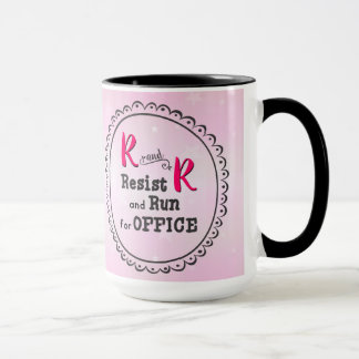 Pink Resist and Run for Office Mug