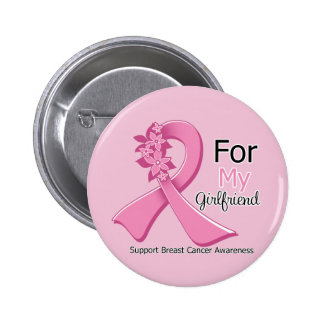 Pink Ribbon For My Girlfriend - Breast Cancer Pinback Buttons