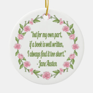 Pink Roses Book Club Jane Austen Quote Ceramic Ornament