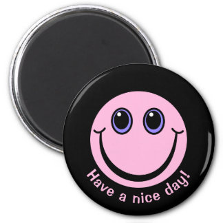 Pink Smiley Face Have a nice day Magnet