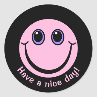 Pink Smiley Face Have a nice day Round Sticker