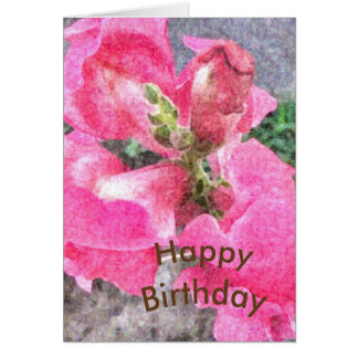 Pink Snapdragon Birthday Card