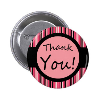 Pink Stripe Thank You Pinback Button
