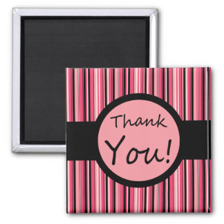 Pink Stripe Thank You Square Magnet
