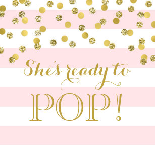 Pink Stripes Gold Confetti Shes Ready To Pop Classic Round Sticker