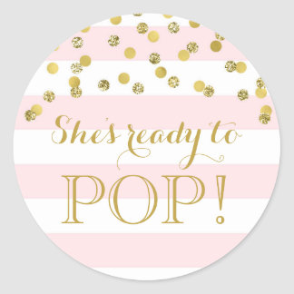 Pink Stripes Gold Confetti She's Ready to Pop Round Sticker