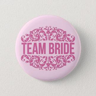 Pink Team Bride button Wedding button