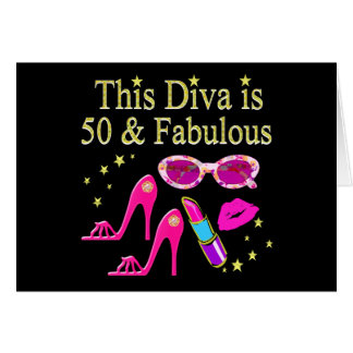 PINK THIS DIVA IS 50 & FABULOUS DESIGN CARD