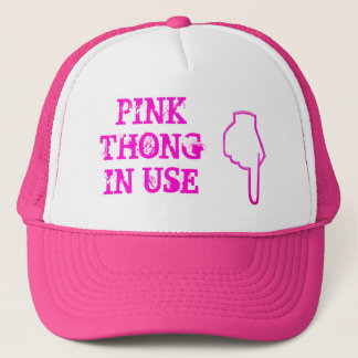 PINK THONG IN USE (Hat) Trucker Hat