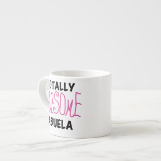 Pink Totally Awesome Abuela Gifts Espresso Cup