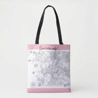 Pink tote bag, good vibes only