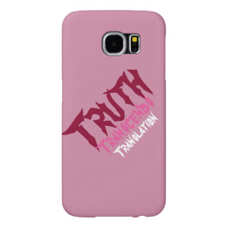 Pink Truth Samsung Gal 6 Samsung Galaxy S6 Case