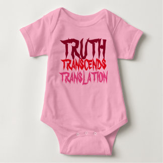 PINK TRUTH TRANSCENDS BABY BABY BODYSUIT