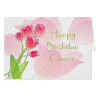 Pink Tulip Birthday Card for Cousin