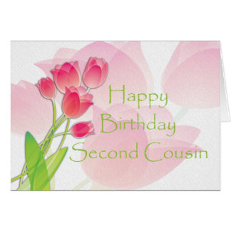 Pink Tulip Birthday Card for Second Cousin