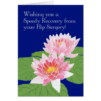 Pink Water Lilies on Blue Get Well Hip Surgery Card