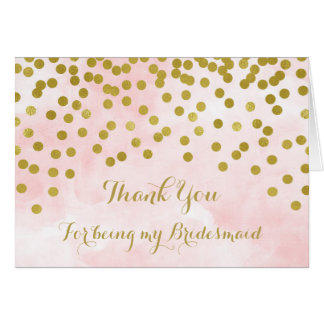 Pink Watercolor Gold Confetti Thank You Bridesmaid Card