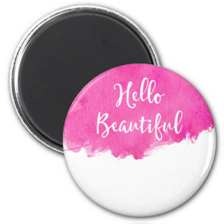 Pink Watercolor Paint Splatter Hello Beautiful 2 Inch Round Magnet