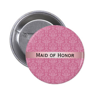 Pink & White Damask with Badge Maid of Honor 2 Inch Round Button