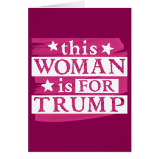 Pink Woman for TRUMP themed Card