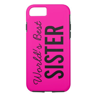 Pink World's Best Sister Custom iPhone 7 Case