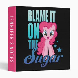 Pinkie Pie | Blame It One The Sugar Vinyl Binder