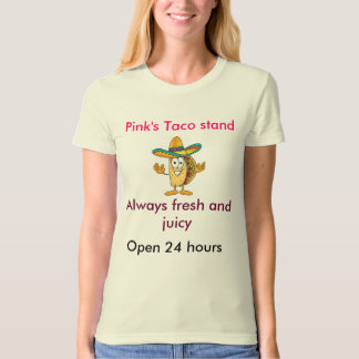 Pink's taco stand T-Shirt