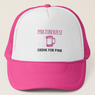 Pinktoberfest Drink for Pink Trucker Hat