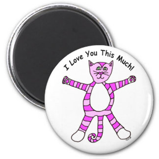 """Pinky Cat """"I Love You This Much"""" Magnet"""