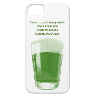 Pint of Green Beer+Quote-Irish Friends Toast iPhone 5 Case