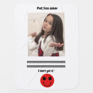 Pint Size Joker: Buttons Are Cute Baby Blanket