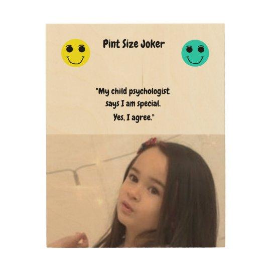 Pint Size Joker: Child Psychologist Special Wood Print