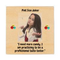 Pint Size Joker Design: Candy Taste Tester