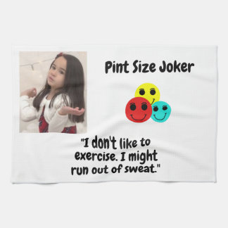 Pint Size Joker Design: Exercise And Sweat Kitchen Towel