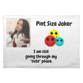 Pint Size Joker Design: My Cute Phase Placemat