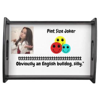 Pint Size Joker: English Bulldog Serving Tray