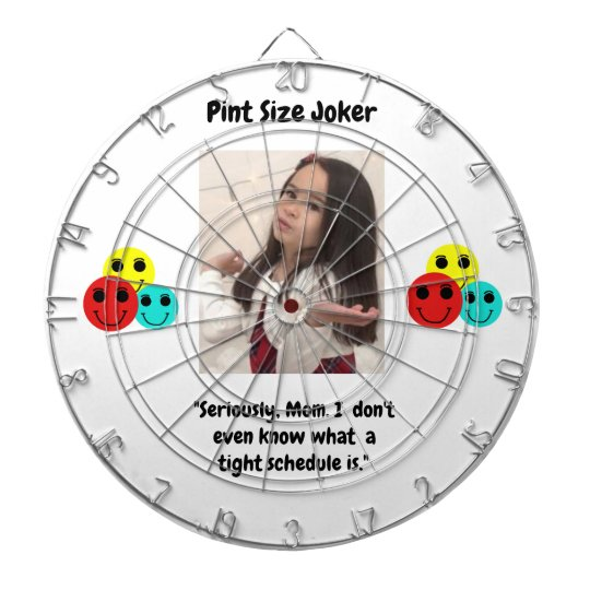 Pint Size Joker: Mom And Her Tight Schedule Dartboard