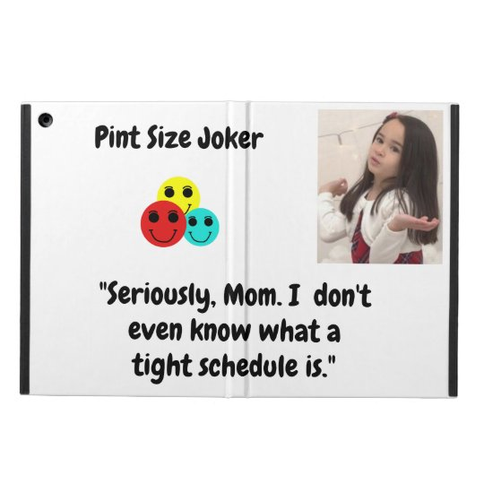 Pint Size Joker: Mom And Her Tight Schedule iPad Air Case
