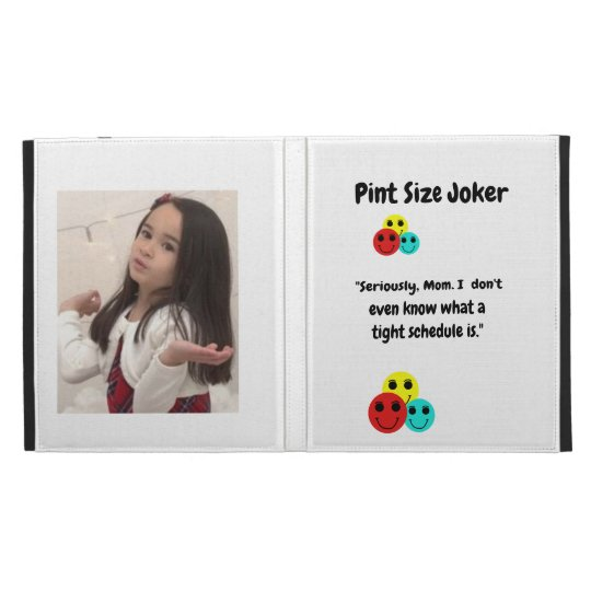 Pint Size Joker: Mom And Her Tight Schedule iPad Case