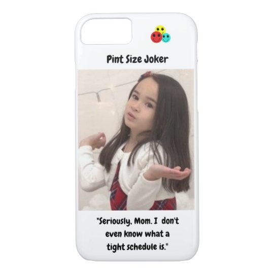 Pint Size Joker: Mom And Her Tight Schedule iPhone 8/7 Case