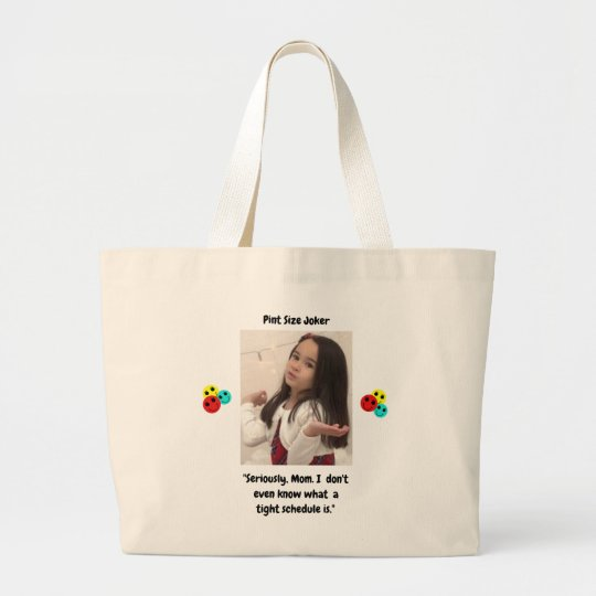 Pint Size Joker: Mom And Her Tight Schedule Large Tote Bag