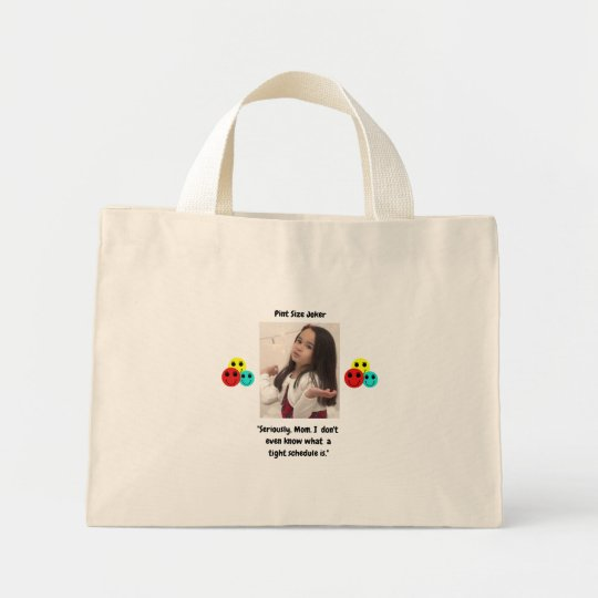 Pint Size Joker: Mom And Her Tight Schedule Mini Tote Bag